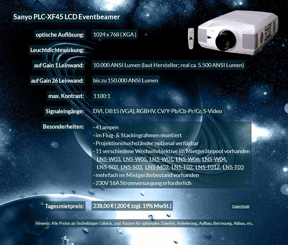Mietangebot: 10.000 ANSI Lumen LCD XGA Eventprojektor Sayno PLC XF 45 für 250 Eur zzgl. MwSt. inkl. Wechselobjektiv zur Auswahl LNS-W03, LNS-W05, LNS-W01, LNS-W06, LNS-W04, LNS-S02, LNS-S03, LNS-M01, LNS-M02, LNS-T02, LNS-T01