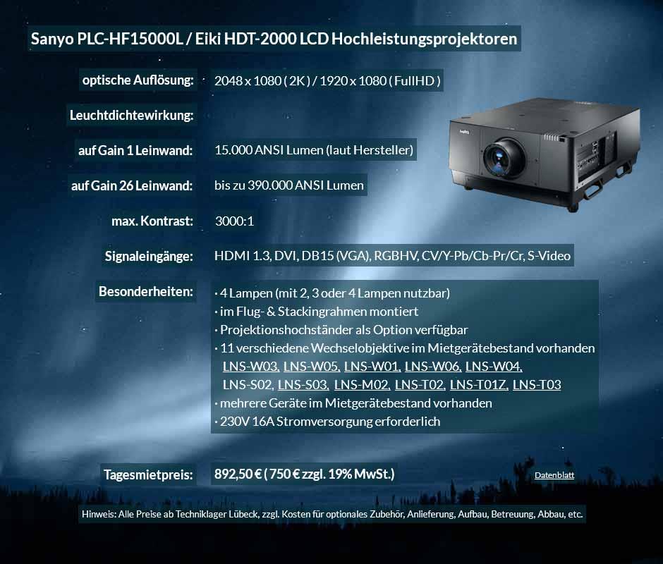Mietangebot für Projektor 2K FullHD LCD Hochleistungsprojektor vom Typ Sanyo HF15000L bzw. Eiki HDT 2000 für 750 € zzgl. MwSt. inkl. Wechselobjektiv zur Auswahl LNS-W03, LNS-W05, LNS-W01, LNS-W06, LNS-W04, LNS-S02, LNS-S03, LNS-M01, LNS-M02, LNS-T02, LNS-T01