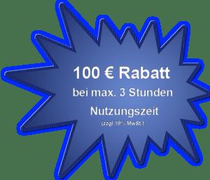 100 Euro Kurznutzungsrabatt bis max. 3 Std.